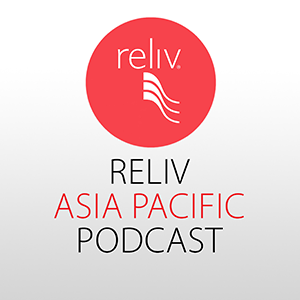 Podcast – Opportunity – Reliv Asia Pacific Training